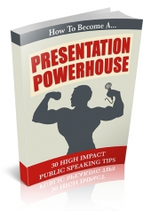 How To Become A Presentation Powerhouse eBook with Personal Use Rights