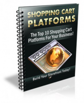 Top 10 Shopping Cart Platforms Revealed eBook with Personal Use Rights