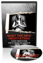 Quiet The Mind Meditation Audio Audio with Master Resell Rights