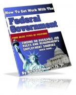 How To Get Work With The Federal Goverment eBook with Master Resale Rights