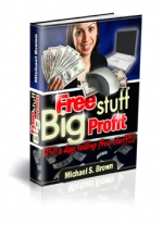 Free Stuff Big Profit eBook with Master Resale Rights