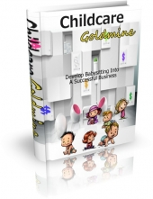 Childcare Goldmine eBook with Master Resell Rights