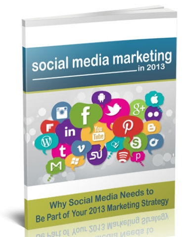 Why Social Media for 2013 Report