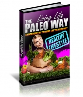 Living Life The Paleo Way eBook with private label rights