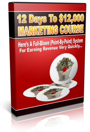12 Days To $12,000 Marketing Course