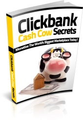 Clickbank Cash Cow Secrets eBook with Master Resell Rights