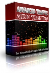 Advanced Targeted Traffic Training Audio with Master Resell Rights