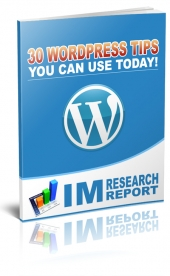 30 WordPress Tips You Can Use Today eBook with Giveaway Rights