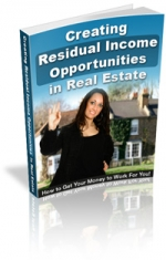 Creating Residual Income Opportunities In Real Estates eBook with Master Resale Rights