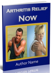 Arthritis Relief Now eBook with private label rights