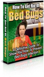 How To Get Rid Of Bed Bugs eBook with Private Label Rights