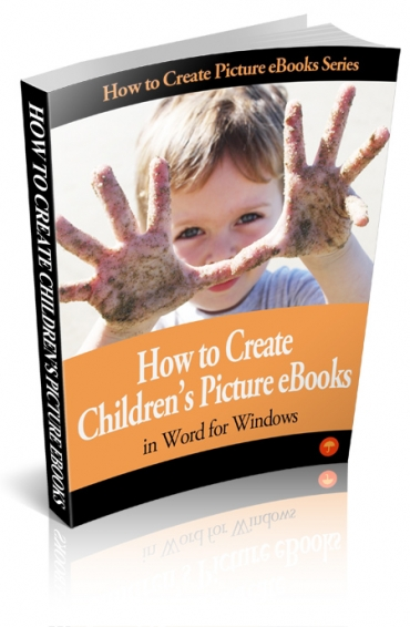 How to Create Childrens Picture eBook In Word for Windows