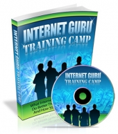 Internet Guru Training Camp eBook with Private Label Rights