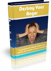 Destroy Your Anger eBook with Master Resell Rights
