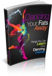 Dancing Your Fats Away eBook with private label rights