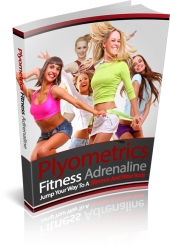 Plyometrics Fitness Adrenaline eBook with private label rights