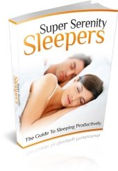 Super Serenity Sleepers eBook with private label rights