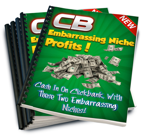 Clickbank Embarrassing Niche Profits