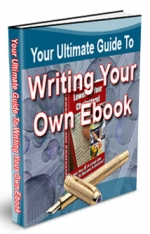 Your Ultimate Guide To Writing Your Own eBook eBook with Private Label Rights