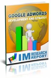 Google Adwords Development and Strategy eBook with private label rights