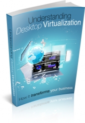 Understanding Desktop Virtualization eBook with private label rights