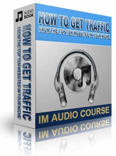 How To Get Traffic From The Top Ten Websites In Your Niche