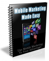 Mobile Marketing Made Easy eBook with Private Label Rights