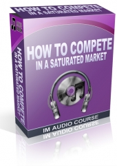 How To Compete In A Saturated Market Audio with Private Label Rights