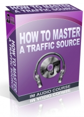 How To Master A Traffic Source Audio with Private Label Rights