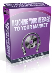 Matching Your Message To Your Market Audio with Private Label Rights