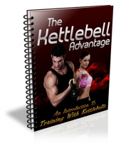 The Kettlebell Advantage Video with Master Resell Rights