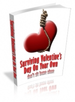 Surviving Valentine's Day On Your Own eBook with Private Label Rights