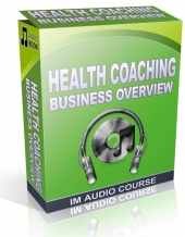 Health Coaching Business Overview Audio with Private Label Rights