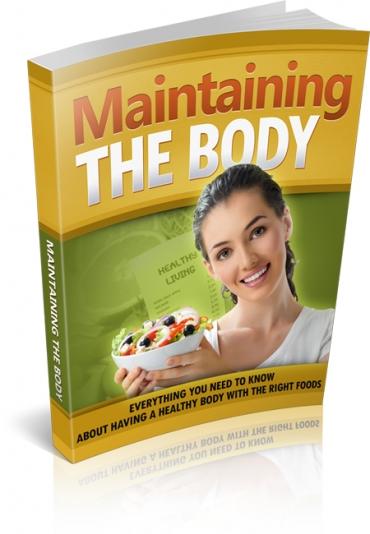Maintaining The Body