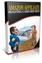 Azon Affiliate Boating Cash Riches Video with Resale Rights