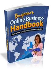 Beginners Online Business Handbook eBook with Resale Rights