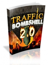 Traffic Bombshell 2.0 eBook with Personal Use Rights