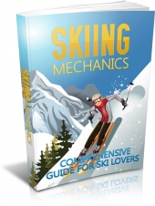 Skiing Mechanics eBook with private label rights