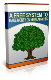 A Free System To Make Money On New Launches Video with Private Label Rights