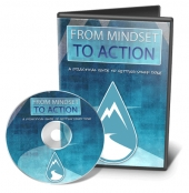 From Mindset To Action Video with Master Resale Rights