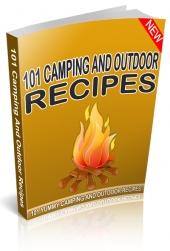 101 Camping And Outdoor Recipes eBook with Resale Rights
