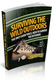 Surviving The Wild Outdoors eBook with Resale Rights