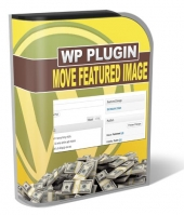 Move Featured Image Plugin Software with Master Resale Rights
