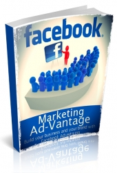 Facebook Marketing Advantage eBook with Personal Use Rights