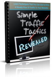 Simple Traffic Tactics Revealed eBook with Private Label Rights