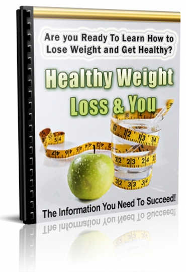 Healthy Weight Loss & You