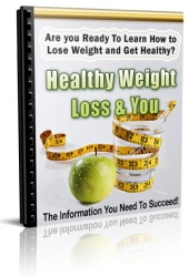 Healthy Weight Loss & You eBook with Private Label Rights