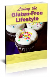Living The Gluten-Free LifestyleLiving The Gluten-Free Lifestyle eBook with Giveaway Rights