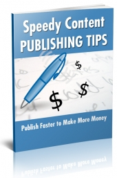 Speedy Content Publishing Tips eBook with Giveaway Rights