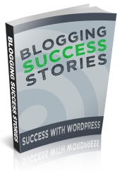 Blogging Success Stories eBook with Personal Use Rights